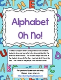Oh No! ~ letter recognition Game