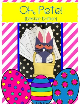 Oh, Pete! {Easter Edition}