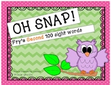 Sight Words - (Fry's second 100) - Oh SNAP game / flashcards