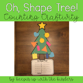 Oh, Shape Tree! Shapes and Counting Craftivity