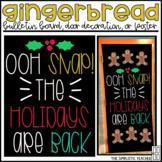Oh Snap! Gingerbread Christmas/Holiday Bulletin Board, Doo