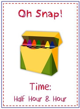 Oh Snap! Math Folder Card Game - Telling Time to Nearest Half Hour & Hour