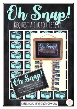 Oh Snap! Request a Photo / Selfie Display
