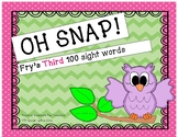 Sight Words - (Fry's third 100) - Oh SNAP game / flashcards