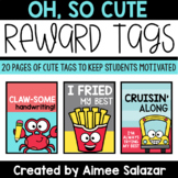 Oh, So Cute Reward Tags To Motivate & Encourage Students
