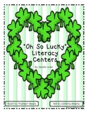 """""""Oh So Lucky"""" Literacy Centers"""