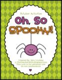 Oh, So SPOOKY! (October Activities)