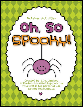 Oh, So SPOOKY! (October Activities)