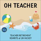 Retirement Song Lyrics for Oh Mickey