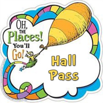 Oh The Places Hall Passes
