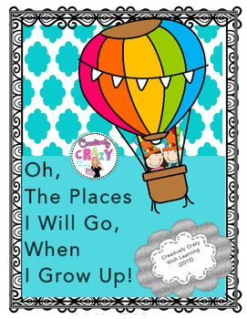 The Places I Will Go When I Grow Up Craftivity and Writing