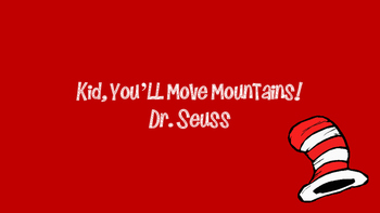 Oh The Places You'll Go - Dr. Seuss