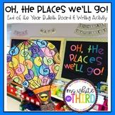 Oh, The Places You'll Go - End of Year Bulletin Board