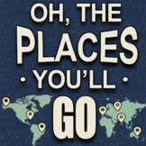 Oh, The Places You'll Go Poster