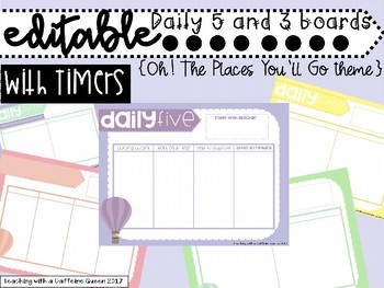 Oh! The Places You'll Go Theme Daily 5 and 3 Boards with Timers (EDITABLE)