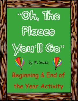 """""""Oh, The Places You'll Go"""" Beginning of the year Activity"""
