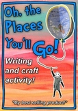 Oh The Places You'll Go writing and craft activity