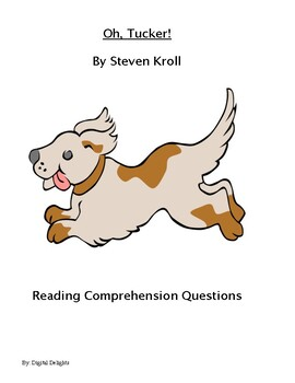 Oh, Tucker! Reading Comprehension Questions