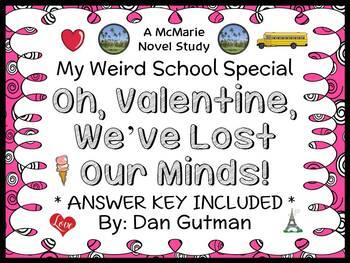 Oh, Valentine, We've Lost Our Minds! (Dan Gutman) Novel Study / Comprehension