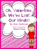 Oh Valentine, we've lost our minds! {Dan Gutman book companion}