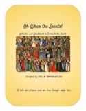 Oh When the Saints- Resources for All Saints Day and beyond