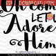 Oh come let us adore him SVG - Holiday SVG - Christmas saying SVG