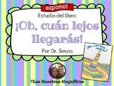 Oh cuán lejos llegarás - Dr. Seuss (Español)