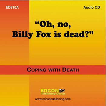 Oh, no, Billy Fox is Dead? Coping with Loss