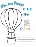 Oh the Places I'll Go!  End of year activity, Dr. Seuss