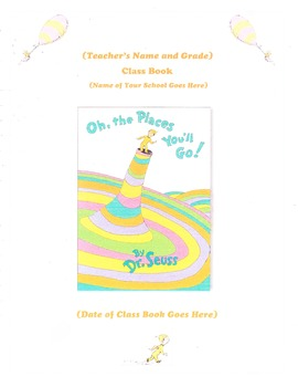 Oh, the Places You'll Go! Class Book Language Arts Activity