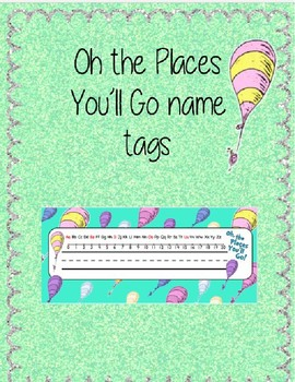 Oh the Places You'll Go Inspired Name Tags