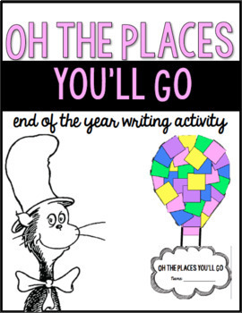 Oh the Places You'll Go Writing Activity! Perfect for the end of the year!