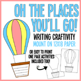Oh the Places You'll Go! - Writing Craftivity