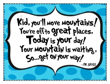 """Oh, the Places You'll Go"" Dr. Seuss Inspirational Poster - Mountains Quote"