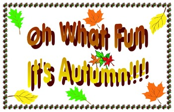 Oh what fun it's Autumn