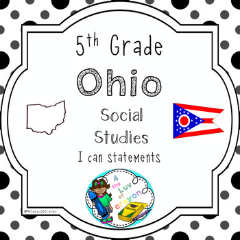 Ohio 5th Grade Social Studies I can statements