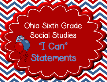 "Ohio 6th Grade Social Studies ""I can"" Statement Posters"