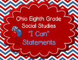 """Ohio 8th Grade Social Studies """"I can"""" Statement Posters"""