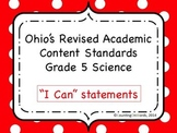 Ohio Academic Content Standards for Science Grade 5: I Can