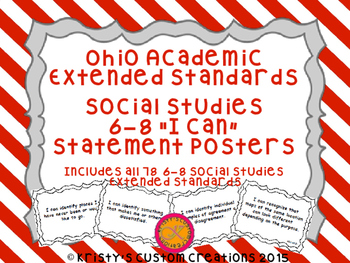 Ohio Academic Extended Standards Social Studies 6-8 I Can Statement Posters