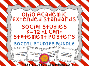 Ohio Academic Extended Standards Social Studies K-12 I Can Statement Posters