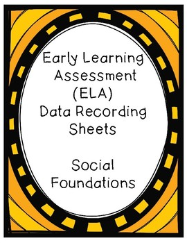 Ohio Early Learning Assessment (ELA) Data Recording Sheets - 10 Progressions