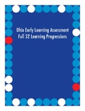 Ohio Early Learning Assessment Full 32 Learning Progressions (Editable)