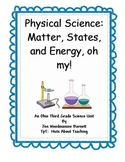 Ohio Grade Three Physical Science:  Matter, States, and En