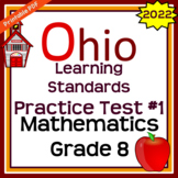 Ohio Learning Standards Practice Test #1 for 8th Grade Math