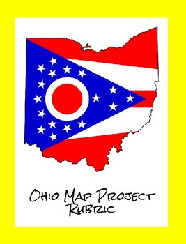 Ohio Map Project Rubric  CCSS Geo 4.9
