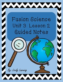 Ohio Science Fusion Unit 3 lesson 2 guided notes