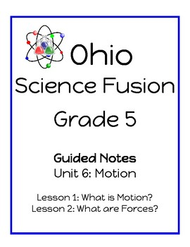 Ohio Science Fusion - Unit 6: Motion - Guided Reading Notes w/ Answer Key