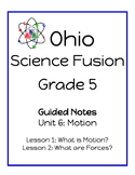Ohio Science Fusion - Unit 6: Motion - Guided Reading Note