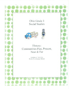 Ohio Social Studies: Communities Past and Present Third Grade